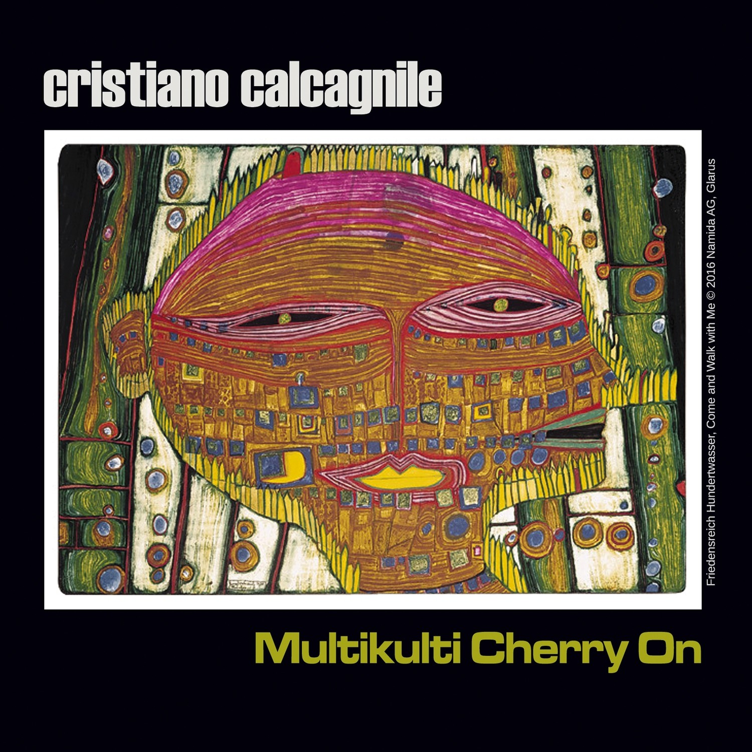 CRISTIANO CALCAGNILE  «Multikulti Cherry on»