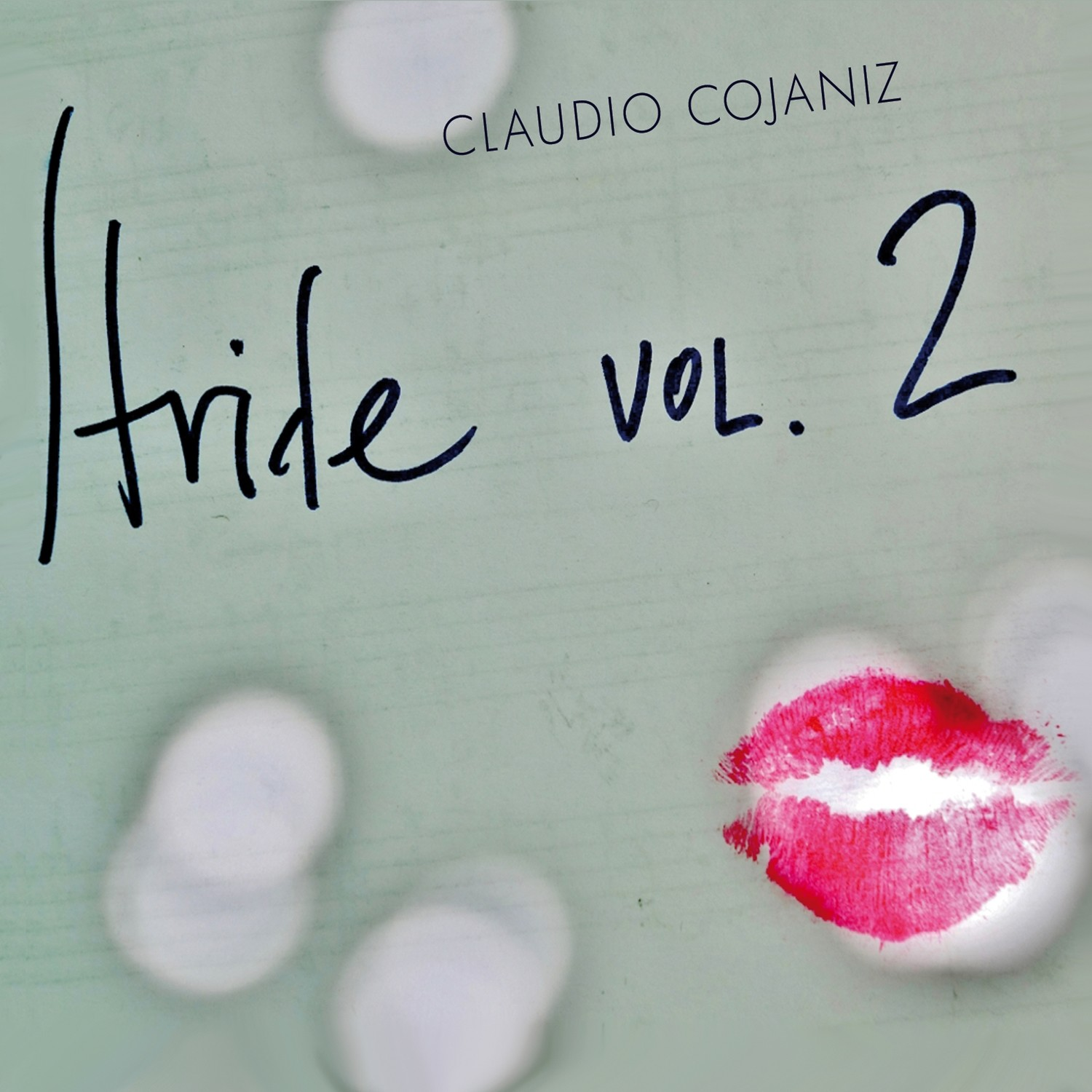 CLAUDIO COJANIZ   «Stride vol. 2»