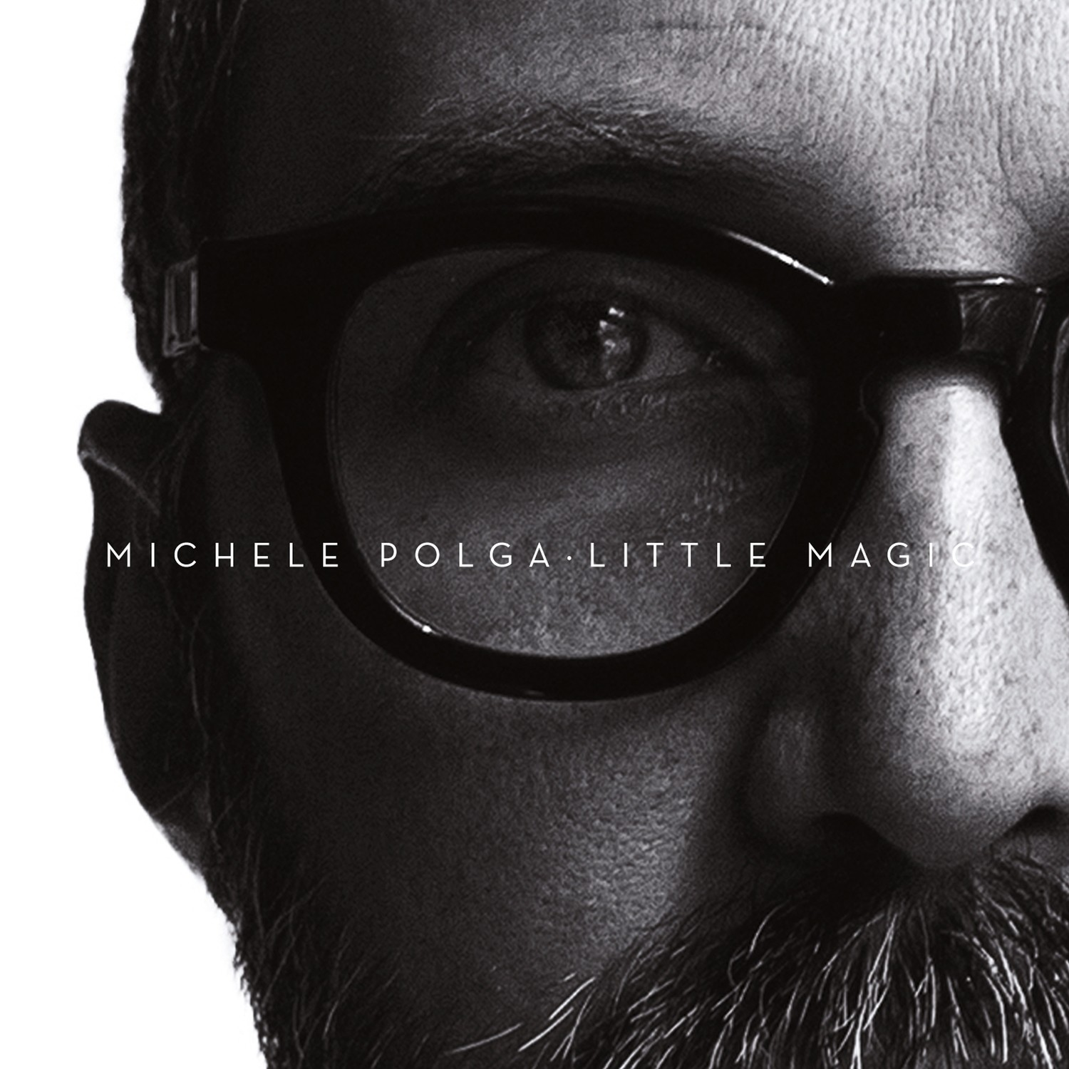 MICHELE POLGA  «Little magic»