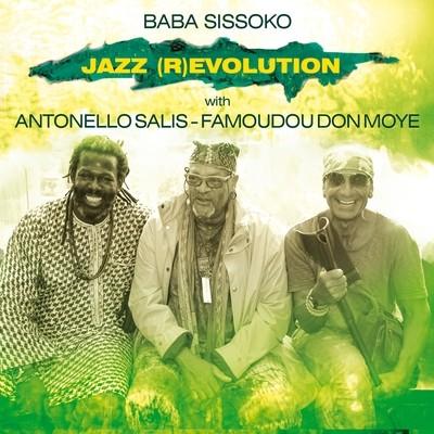 BABA SISSOKO with A. SALIS & F. DON MOYE   «Jazz (R)Evolution»