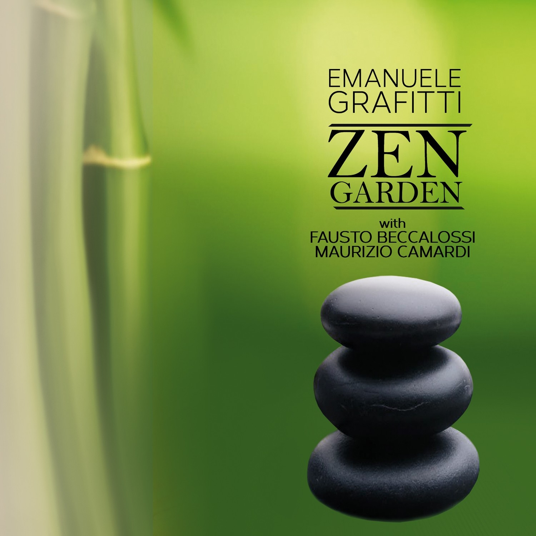 EMANUELE GRAFITTI   «Zen Garden»