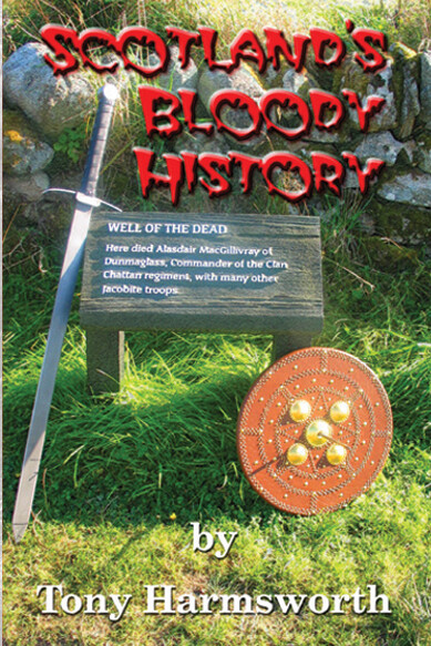 NON-FICTION Scotland's Bloody History (signed paperback)
