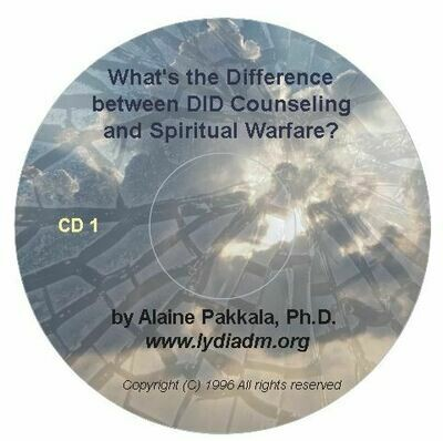 What's the Difference Between DID Counseling and Spiritual Warfare?   CD set - by Alaine Pakkala, Ph.D.