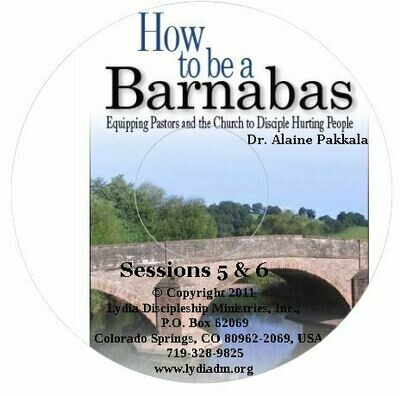 How to Be a Barnabas - Part #6 of the DVD set
