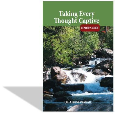Taking Every Thought Captive, Leader's Guide - by Alaine Pakkala, Ph.D.