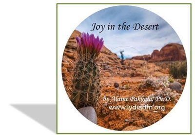 Joy in the Desert, MP3 - by Alaine Pakkala, Ph.D.