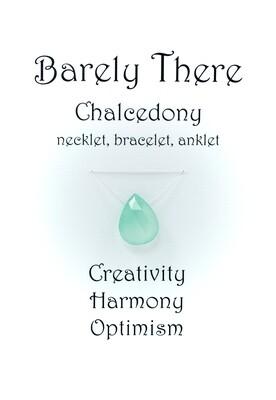 Chalcedony - Invisible Necklet, Bracelet, Anklet