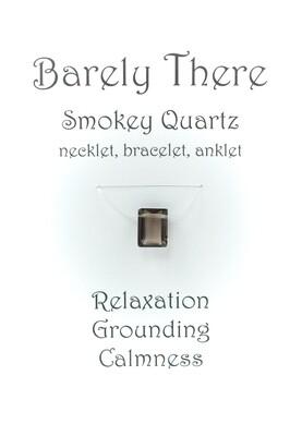 Smokey Quartz - Invisible Necklet, Bracelet, Anklet - Emerald Facet