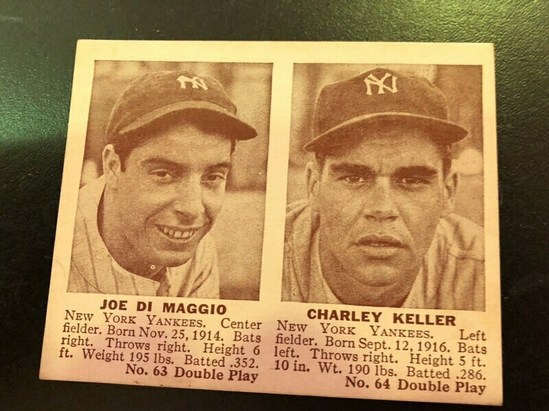 1941 Double Play #63/64 Joe Dimaggio/Charlie Keller List $1000, Sell $695