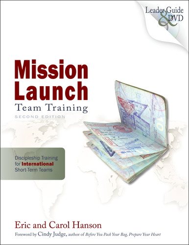 Mission Launch Team Training: International Leader Guide/DVD, 2nd Ed.
