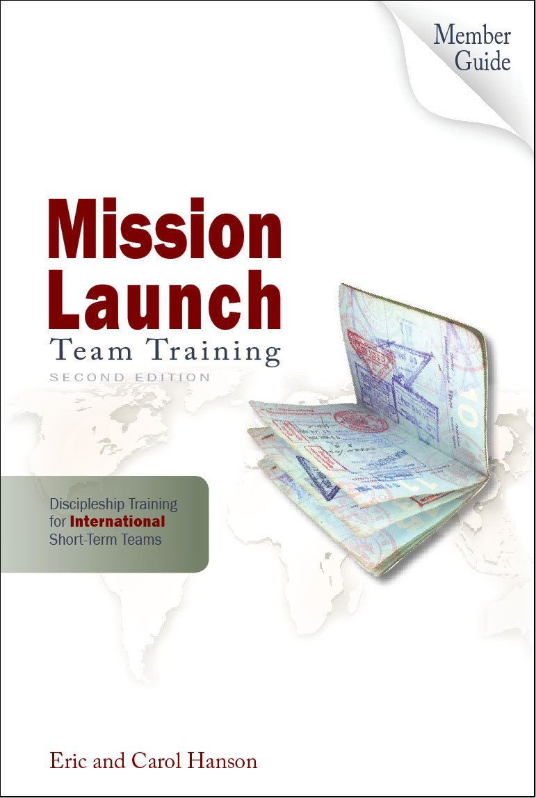 Mission Launch Team Training: International Member Guide, 2nd Ed.
