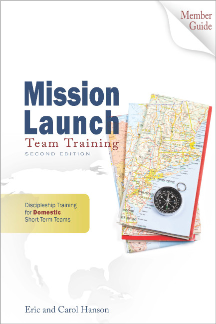 Mission Launch Team Training: Domestic Member Guide, 2nd Ed.