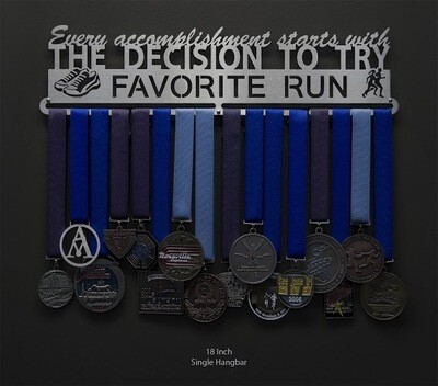 Favorite Run Every accomplishment starts with the decision to try