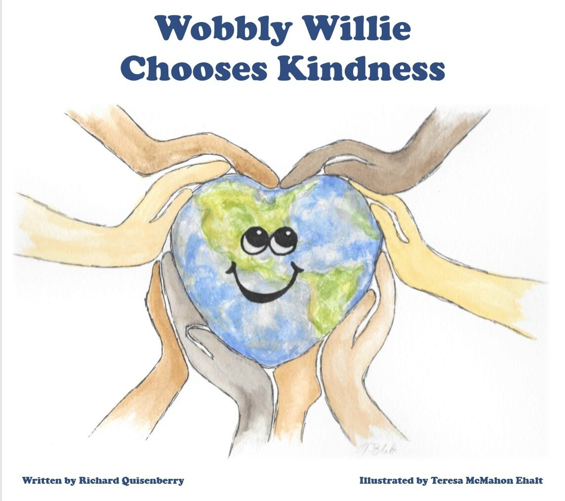 Wobbly Willie Chooses Kindness