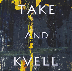Take and Kvell
