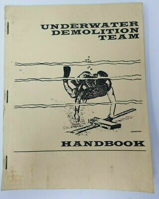 Official Underwater Demolition Team Handbook 1st Edition 1965 T. Dunne UDT
