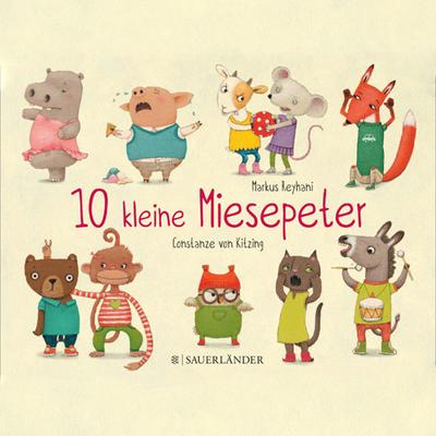Zehn Kleine Miesepeter - Das Lied zum Buch (kostenlos)