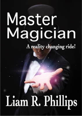 Shop liam phillips master magician ebook a reality changing ride fandeluxe Ebook collections