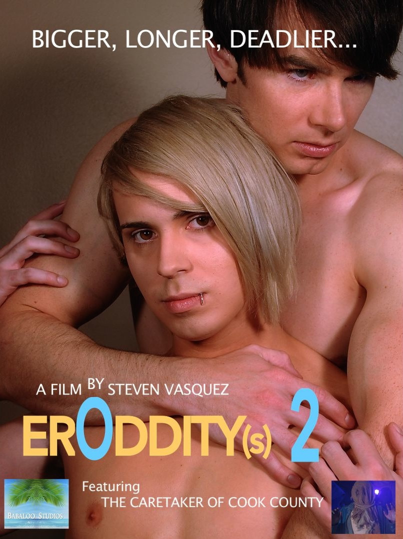 ErOddity(s) 2 DVD - Completely Uncensored Version ON SALE NOW 50% off