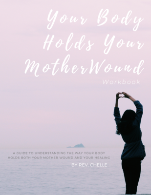 Workbook - Your Body Holds Your Mother Wound