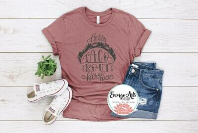 Lets Taco About Books Tee