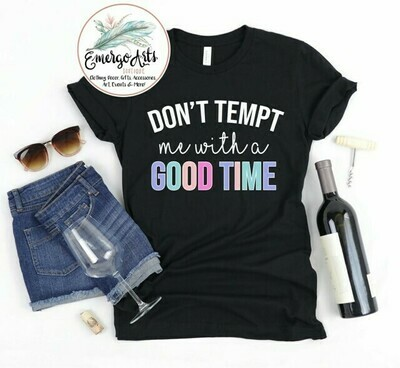 Don't Tempt Me Tee