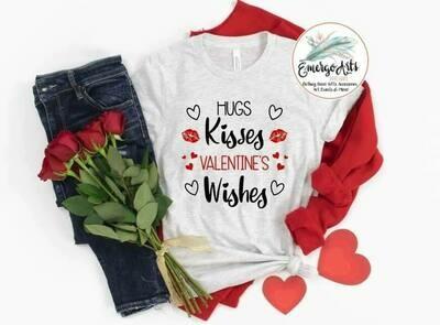 Hugs Kisses Valentine Wishes Tee