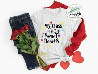 My Class is Full of Sweet Hearts Tee
