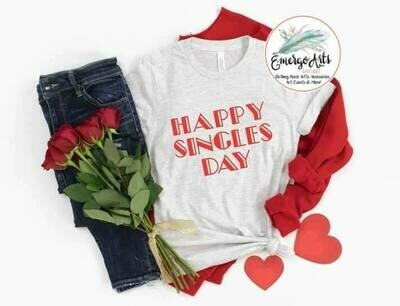 Happy Singles Day Tee