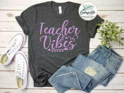 Teacher Vibes Tee
