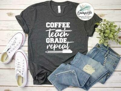 Coffee Teach Grade Repeat Tee