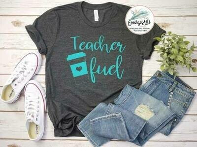 Teacher Fuel Tee