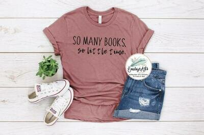 So Many Books Tee