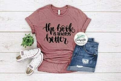 The book is always better Tee