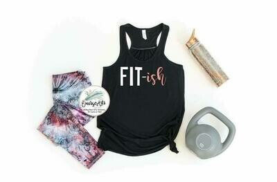 Fit ish Tank or Tee