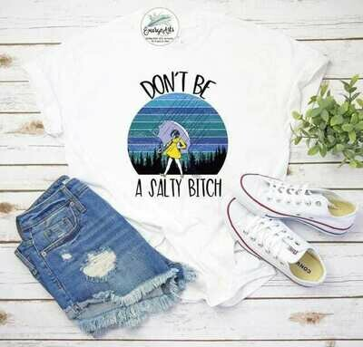 Salty Bitch - Graphic Tee