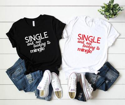 Single & Mingle - Tee