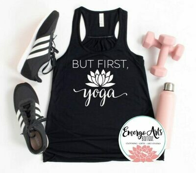 But First Yoga Tank or Tee