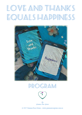 Love and Thanks Equals Happiness (Program) Workbook