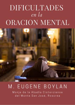 DIFICULTADES EN LA ORACION MENTAL - M EUGENE BOYLAN