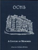 OCHS - A Century of Memories