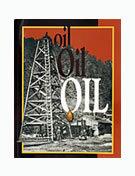 Oil, Oil, Oil