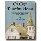 Oil City's Victorian Houses
