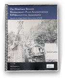 Oil Heritage Region Management Plan Augmentation and Environmental Assessment