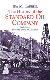 Ida Tarbell: The Standard Oil Company (Briefer Version)