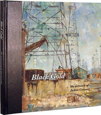 Black Gold - the artwork of JoAnn Cowans