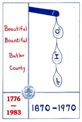 Beautiful, Bountiful Butler County (1776-1983): OIL 1870-1970