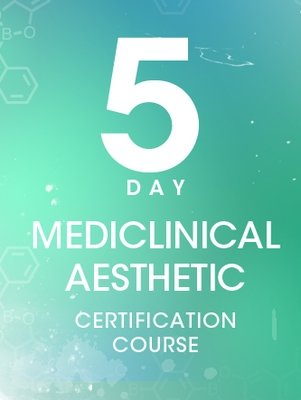 5 Day MediClinical Aesthetic Certification