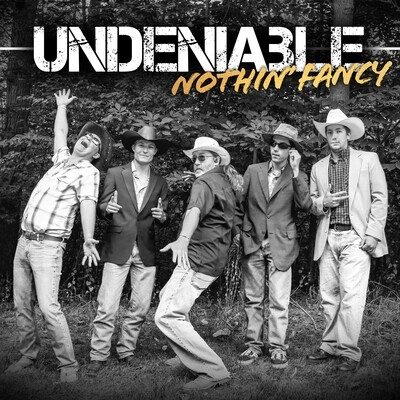 Nothin' Fancy - Undeniable