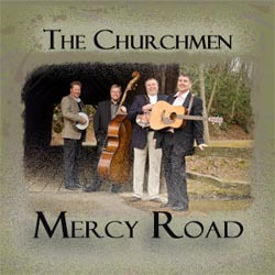 The Churchmen - Mercy Road MFR130620